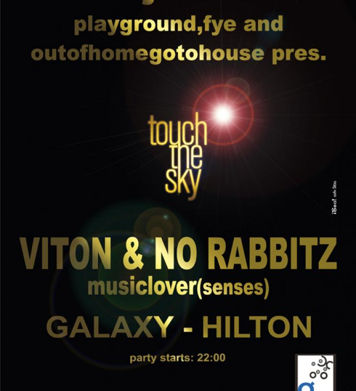 Touch the Sky Party at Galaxy Hilton